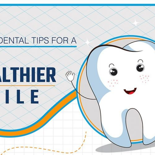 5 Dental Tips For A Healthier Smile