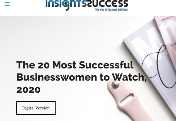 Insight Success Magazine: Most Successful Business Women to Watch 2020